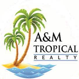 A & M Tropical Realty